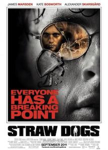 Thriller 2011: Straw Dogs - Wer Gewalt sät